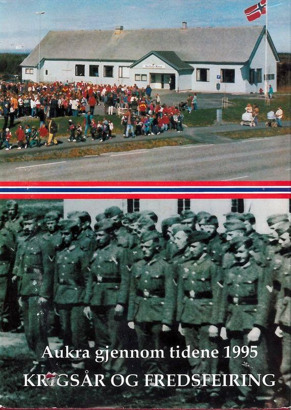 Aukra gjennom tidene 1995, stor spesialutgave om 2.verdenskrig i Aukra