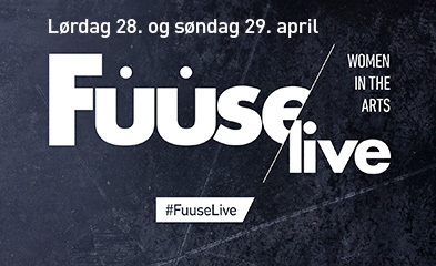 FUUSE/LIVE WOMEN IN THE ARTS