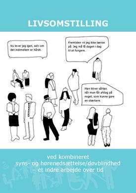 Livsomstilling ved døvblindhet - et indre arbeid over tid.