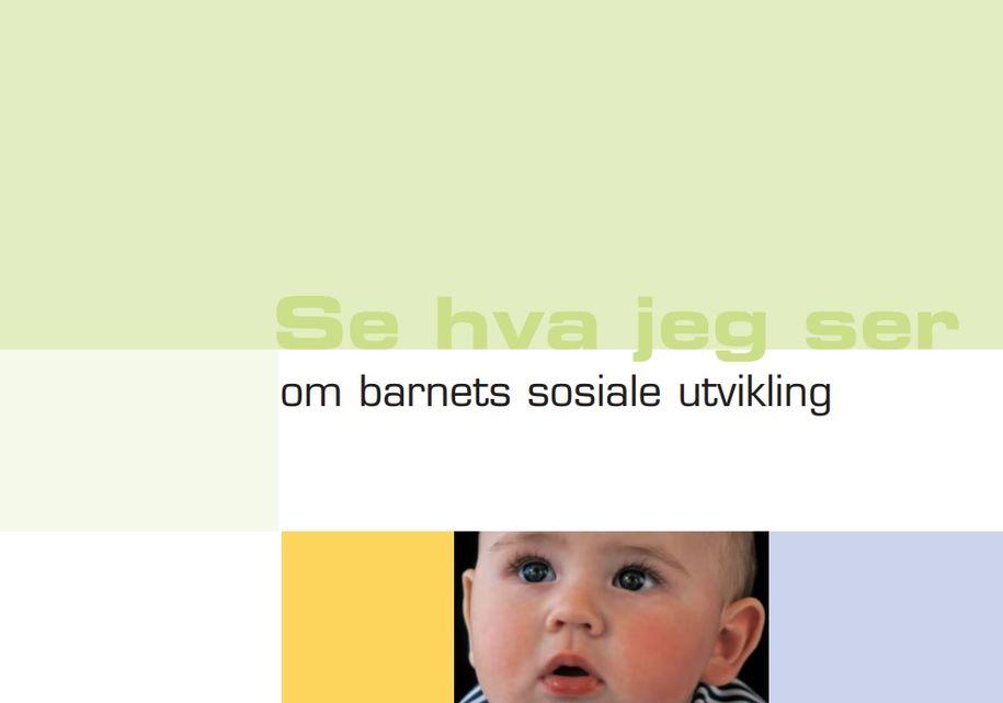 Brosjyre om barnets sosiale utvikling