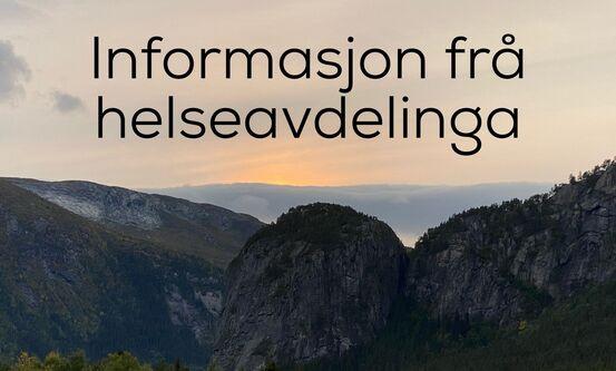 Informasjon frå helseavdelinga