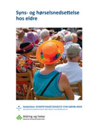 Syns- og hørselsnedsettelse hos eldre